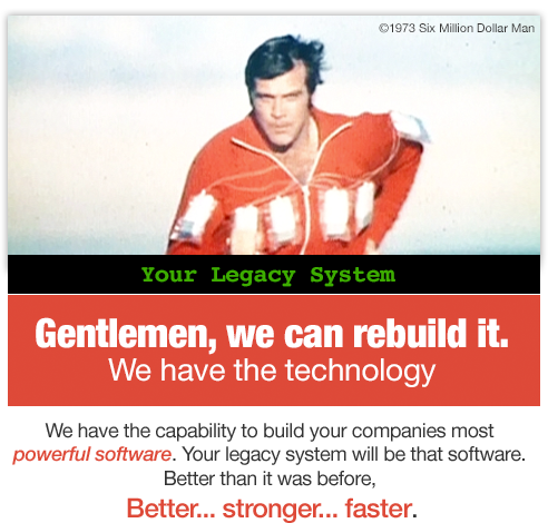 Your Legacy System better than it was before