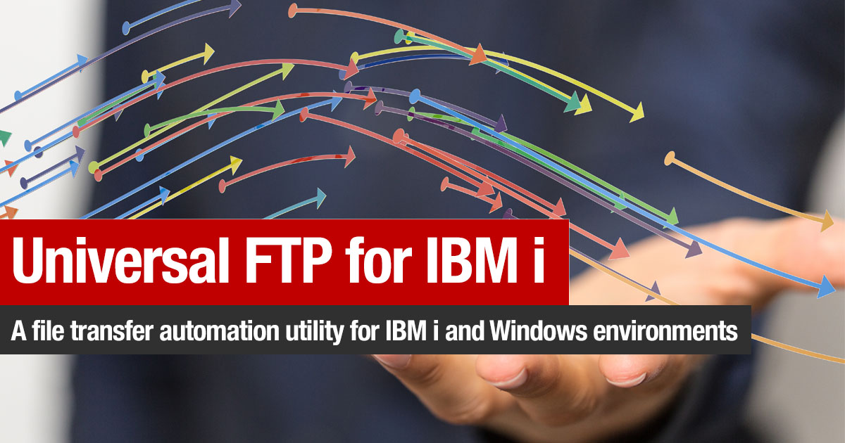 Universal FTP for IBM i (UFTP) - Surround Technologies